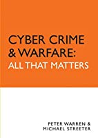 Cyber Crime & Warfare: All That Matters by…