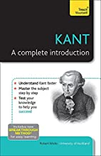 Kant: A Complete Introduction: A Teach…