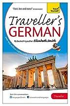 Elisabeth Smith Traveller's: German (Teach…