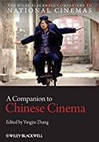 A Companion to Chinese Cinema (CNCZ - The…