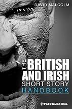 The British and Irish Short Story Handbook…
