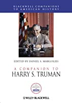 A Companion to Harry S. Truman (Blackwell…