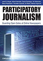 Participatory Journalism: Guarding Open…