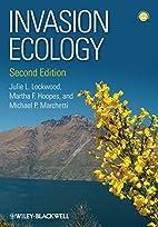 Invasion Ecology by Julie L. Lockwood