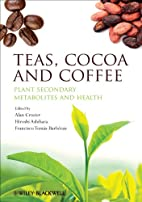 Teas, Cocoa and Coffee: Plant Secondary…