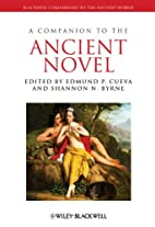 A Companion to the Ancient Novel (Blackwell…