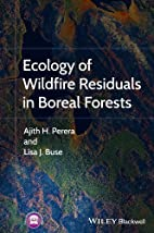 Ecology of Wildfire Residuals in Boreal…