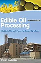 Edible Oil Processing by Wolf Hamm