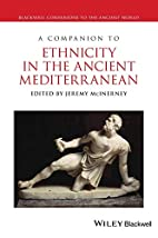 A Companion to Ethnicity in the Ancient…