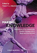 Making Knowledge: Explorations of the…