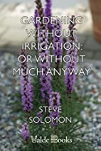 Gardening Without Irrigation: Or Without…