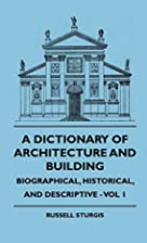 A Dictionary of Architecture and Building -…