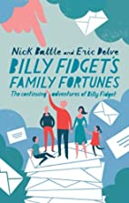 Billy Fidget's Family Fortunes: The…