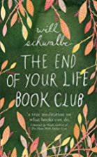 The End of Your Life Book Club by Will&#8230;