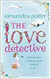Potter, Alexandra: The Love Detective