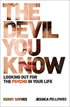 Devil You Know: Looking Out for the Psycho…