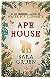 Gruen, Sara: Ape House