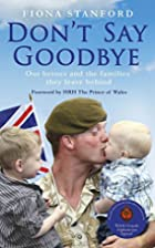Don't Say Goodbye: Our Heroes and the…