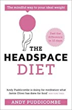 The Headspace Diet: 10 Days to Finding Your…