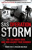 Belfield, Richard: SAS Operation Storm: Nine Men Against Four Hundred