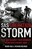 Belfield, Richard: SAS Operation Storm: Nine Men Against Four Hundred in Britain's Secret War