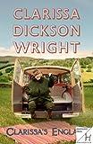 Dickson Wright, Clarissa: Clarissa's England