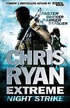 Chris Ryan Extreme: Night Strike by Chris…