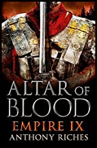 Altar of Blood (Empire) by Anthony Riches