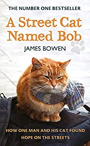 A Street Cat Named Bob: How One Man and His…