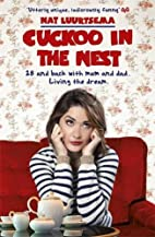 Cuckoo in the Nest: 28. Back in My Childhood…