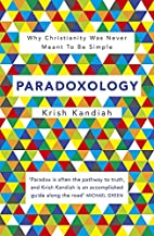 Paradoxology: Why Christianity was Never…