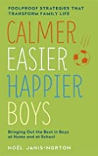 Calmer, Easier, Happier Boys: The…