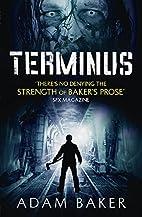Terminus by Adam Baker