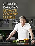 Gordon Ramsay's Ultimate Cookery Course by…