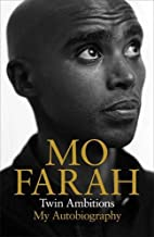 Twin Ambitions: My Autobiography by Mo with…