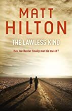 The Lawless Kind by Matt Hilton