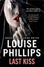 Last Kiss (Dr Kate Pearson) by Louise…
