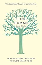 Being Human: How to become the person you…