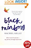 Black Rainbow: How words healed me: my journey through depression