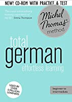 Total German: Revised (Learn German With The…
