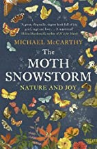The Moth Snowstorm: Nature and Joy by…