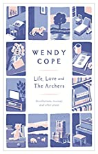 Life, Love and the Archers: Recollections,…