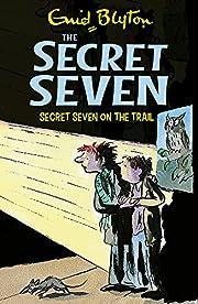Secret Seven 04 Secret Seven On Trail by…