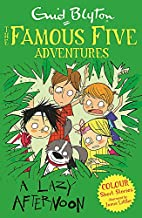 A Lazy Afternoon (Famous Five Colour Reads)…