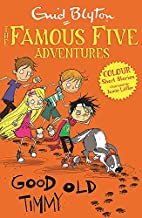 Good Old Timmy (Famous Five Colour Reads) by…
