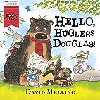 Hello, Hugless Douglas! World Book Day 2014…