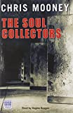 Mooney, Chris: The Soul Collectors