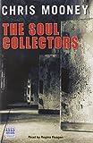 Mooney, Chris: The Soul Collectors
