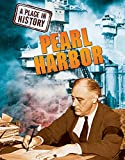 Ross, Stewart: Pearl Harbour (A Place in History)