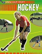 Hockey (Know Your Sport) by Clive Gifford